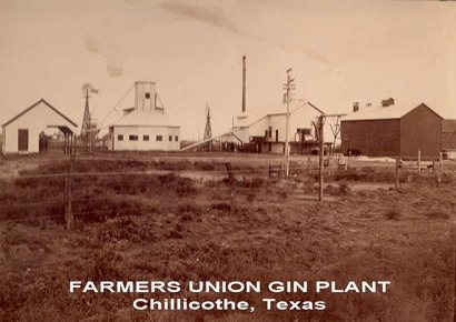 Farmers Union Gin Plant, Chilicothe, Texas old photo