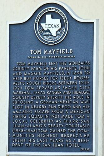 San Juan Hotel Tom Mayfield Historical Marker Tx