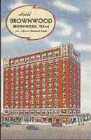 Hotel Brownwood Texas Post Card