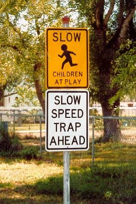 Sarita TX - Slow Children Speed Trap Sign