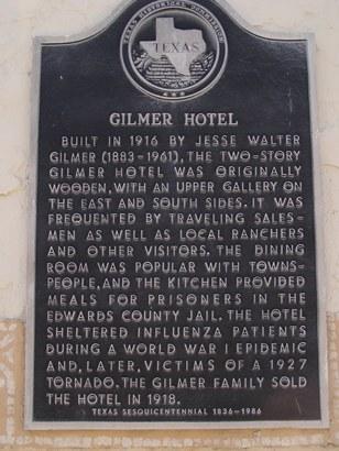 Rocksprings Texas Gilmer Hotel Historical Marker