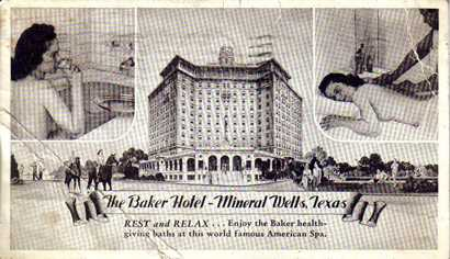 The Baker Hotel Mineral Wells Texas Old Post Card