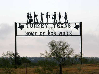Turkey Texas Home Town Of Bob Wills The King Of Western